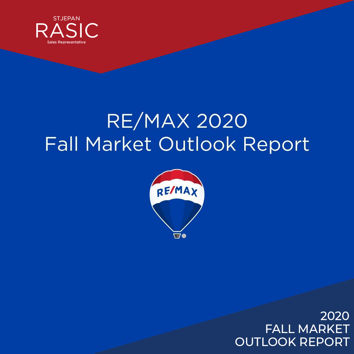 RE/MAX 2020 Fall Market Outlook Report